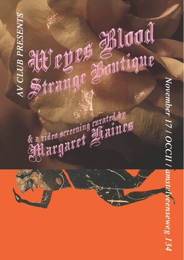 WEYES BLOOD (us, live with full band) + DJ's STRANGE BOUTIQUE + VIDEO's By Margaret Haines