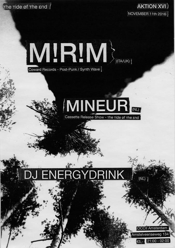 [ттøтε] AKTION XVI w/ M!R!M (IT/UK) + MINEUR [Taperelease show] + DJ ENERGYDRINK