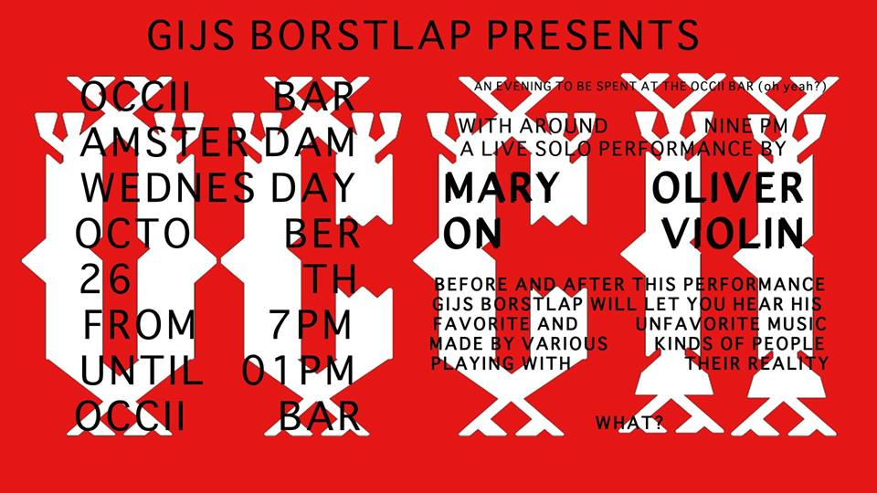 GIJS BORTLAP PRESENTS: MARY OLIVER (ICP Orchestra)