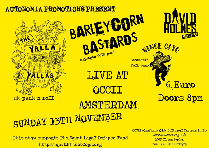 THE YALLA YALLAS (UK) + BARLEYCORN BASTARDS  + VINCE CAYO  + DAVID HOLMES