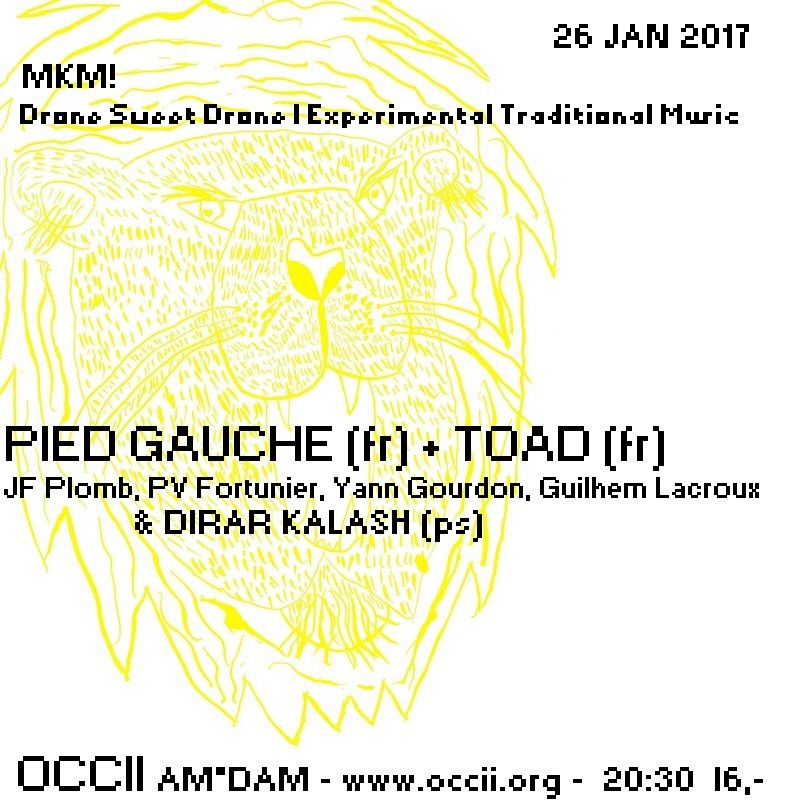 PIED GAUCHE (F, JF Plomb, PV Fortunier) + TOAD (F, Yann Gourdon, PV Fortunier, Guilhem Lacroux) + DIRAR KALASH (PS)+ Martina Simkovicova (SK/AT) & Carlos Vaquero (ES)