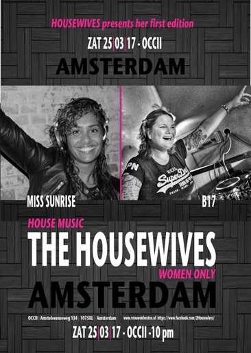 THE HOUSEWIVES w/ DJ SUNRISE & B17