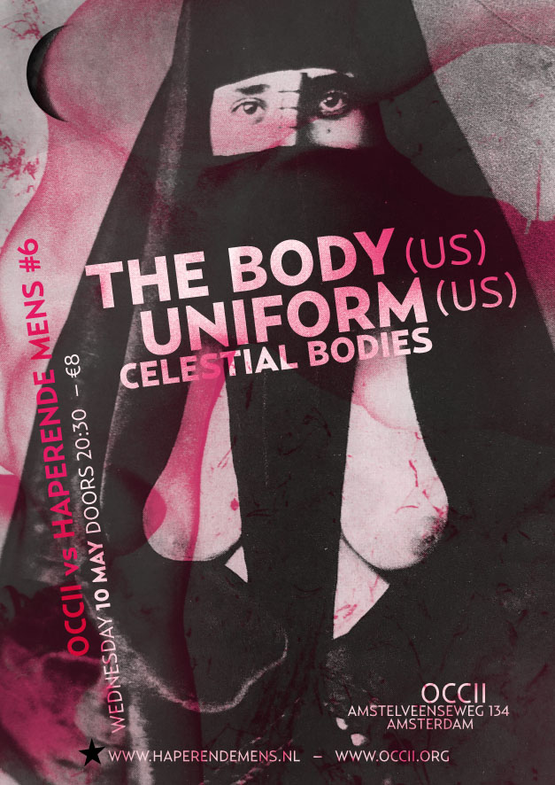 Haperende Mens #5 w/ THE BODY (US) + UNIFORM (US) + CELESTIAL BODIES