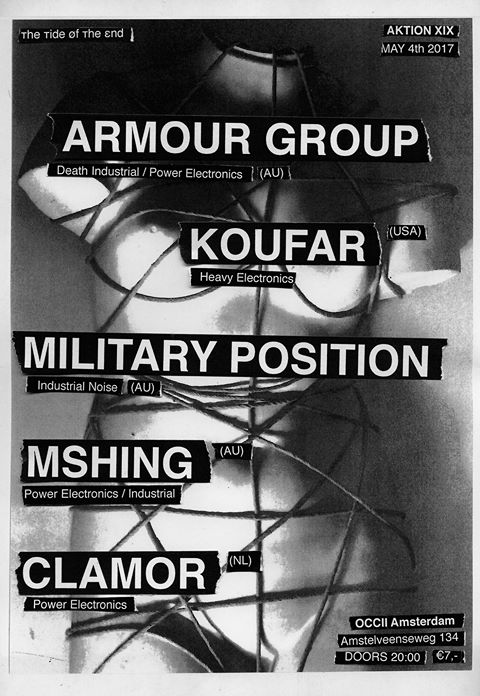 [ттøтε] AKTION XIX w/ ARMOUR GROUP (AU) + KOUFAR (US) + MILITARY POSITION (AU) + MSHING (AU) + CLAMOR