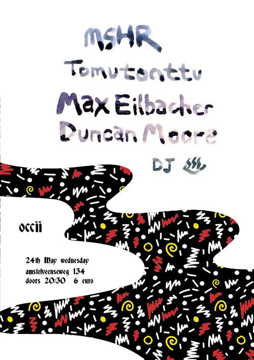 MSHR (us) + MAX EILBACHER & DUNCAN MOORE (us) + TOMUTONTTU (fin) + MORE T.B.A.