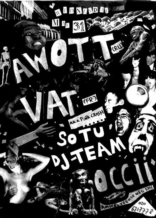 ★ OCCII BAR Special ★ AWOTT ★ Vat ★ DJ Vis & DJ Bence ★