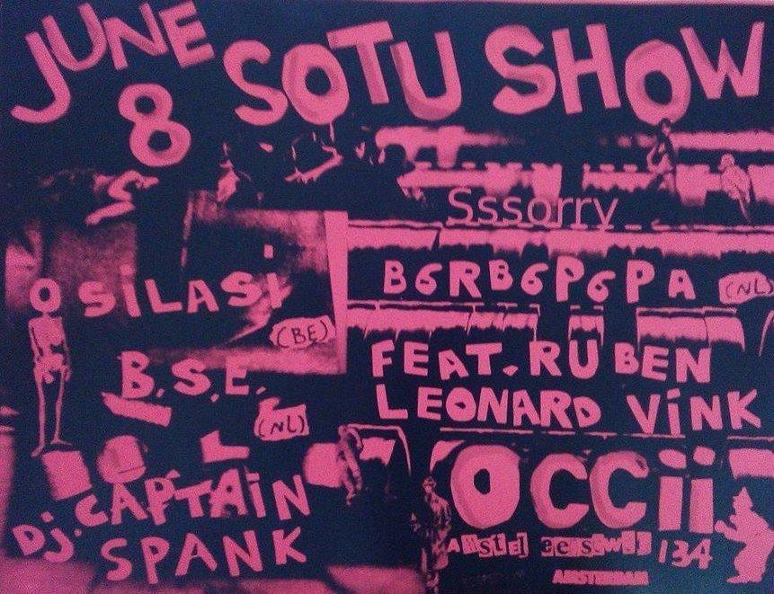 SOTU SHOW /w Osilasi - B6rb6p6pa - Sssorry - BSE - djCS