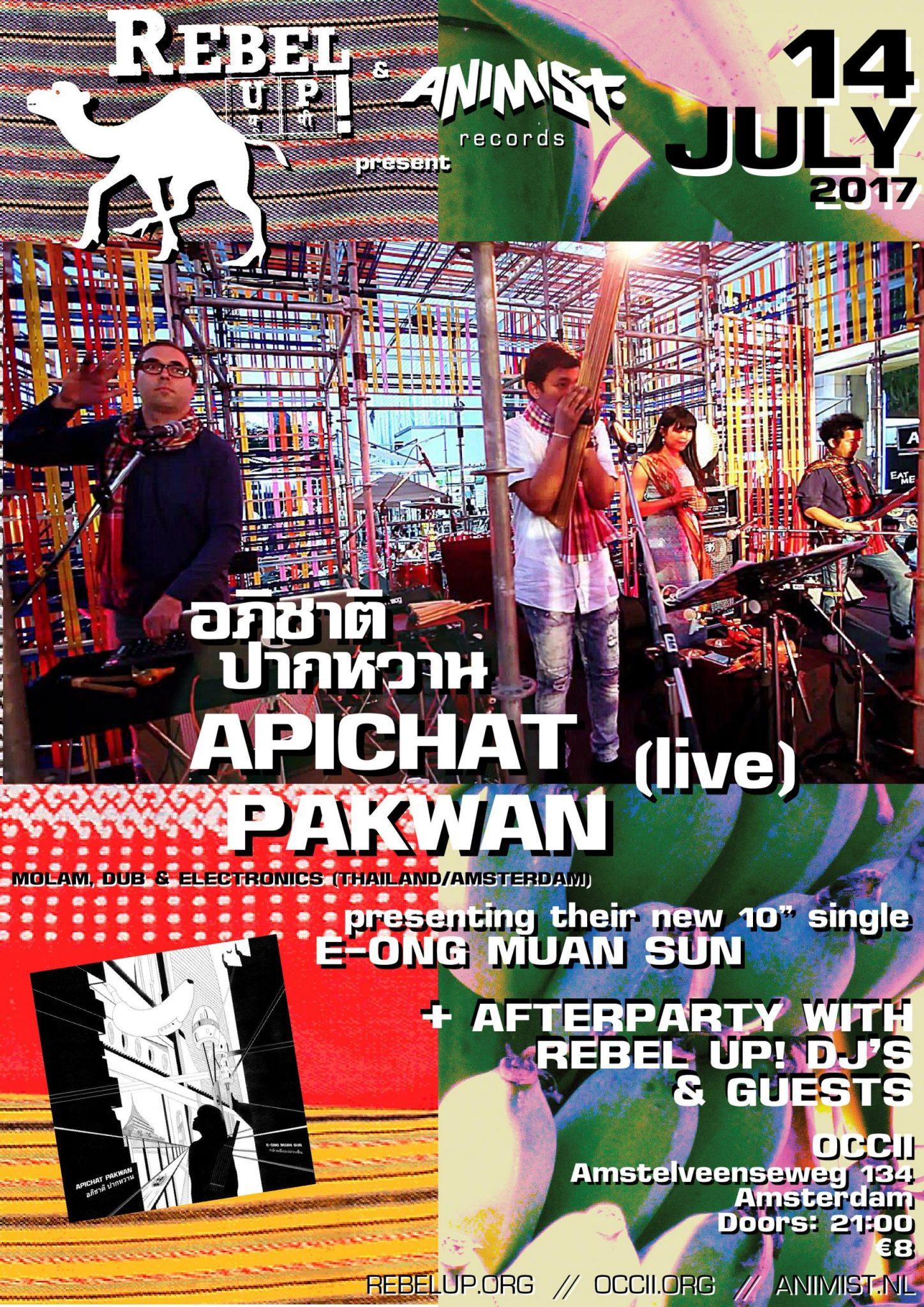 APICHAT PAKWAN (TH/NL) + DJ PINCHADO (AR) + REBEL UP! DJ'S