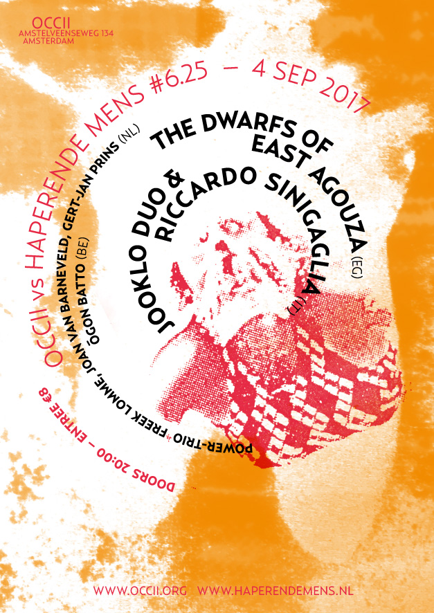 THE DWARFS OF EAST AGOUZA (EG, Maurice Louca, Sam Shalabi, Alan Bishop) + JOOKLO DUO & RICCARDO SINIGAGLIA (IT) + ÕGON BATTO (BE) + PowerTrio Freek Lomme, Joan van Barneveld & Gert-Jan Prins + DJ DRB (Worm 010)