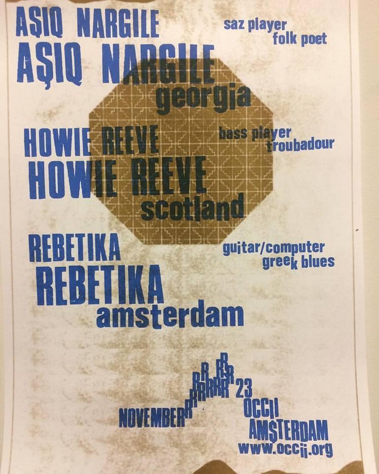 AŞIQ NARGILE (GE) + HOWIE REEVE (UK) + REBETIKA (Andy Moor & Yannis Kyriakides) + DJ DE BOER (Makkum Recs)