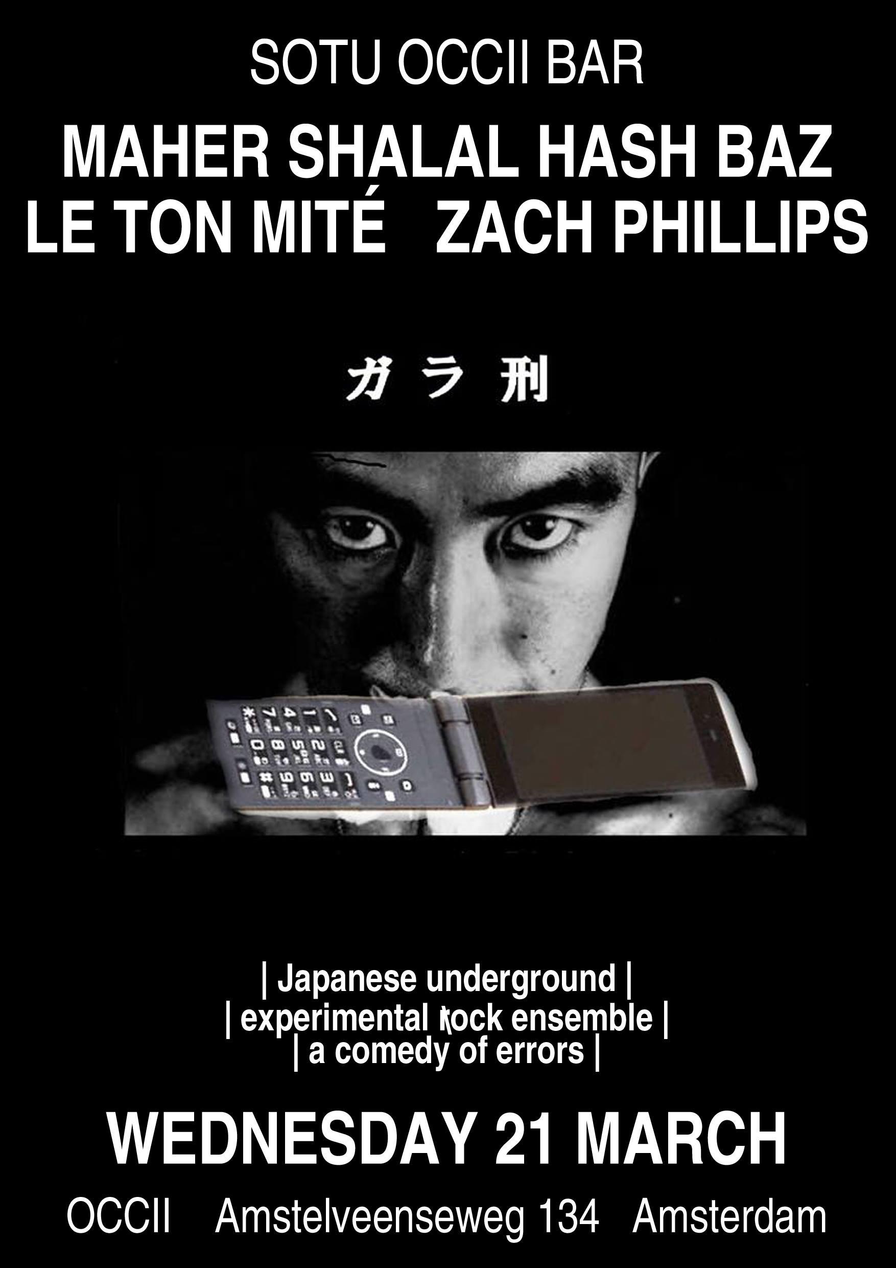 MAHER SHALAL HASH BAZ (JP) + LE TON MITÉ (BRX) + ZACH PHILLIPS (US) + Potty Mouth & Leopold