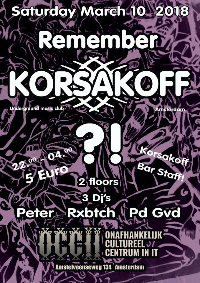 Remember Korsakoff?! w/ DJs PETER & RXBTCH + PD GVD