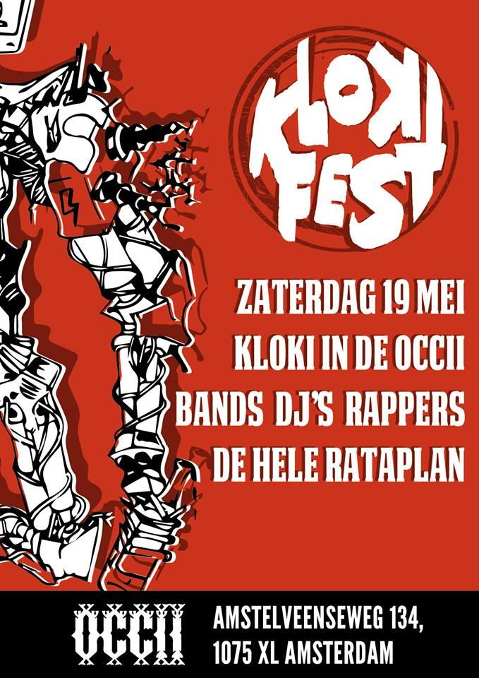 KlokiFEST #2 w/ FIST + LIK DE KIKKER + DJ'S RED LEBANON + RUDY RATTE + WAARDELOOS + MORE!!!