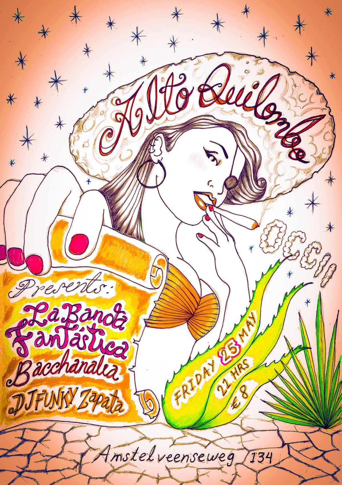 Alto Quilombo present: LA BANDA FANTÁSTICA + BACCHANALIA + DJ FUNKY ZAPATA