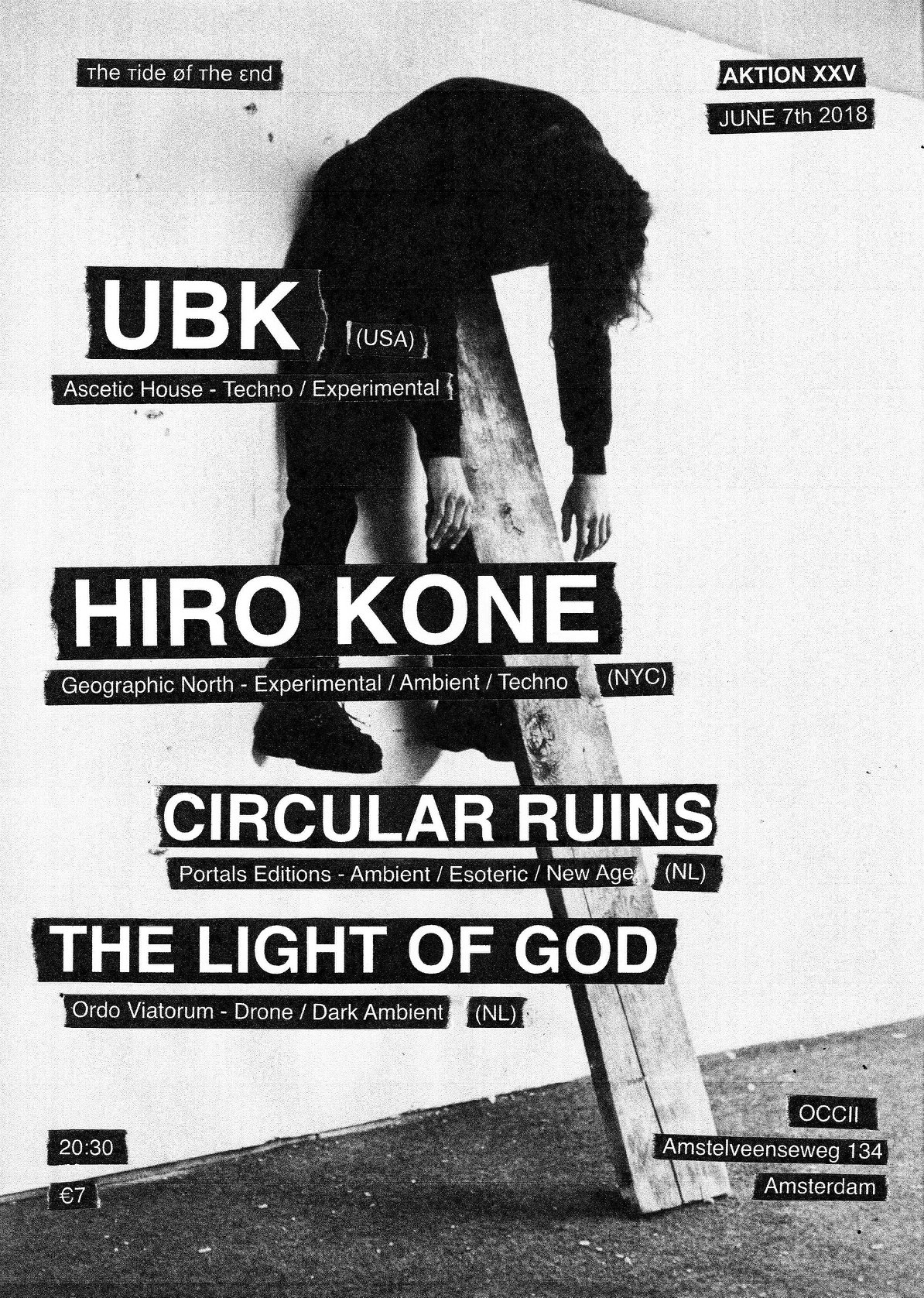 Aktion XXV [ттøтε] : HIRO KONE (US) + UBK (US) + CIRCULAR RUINS + THE LIGHT OF GOD