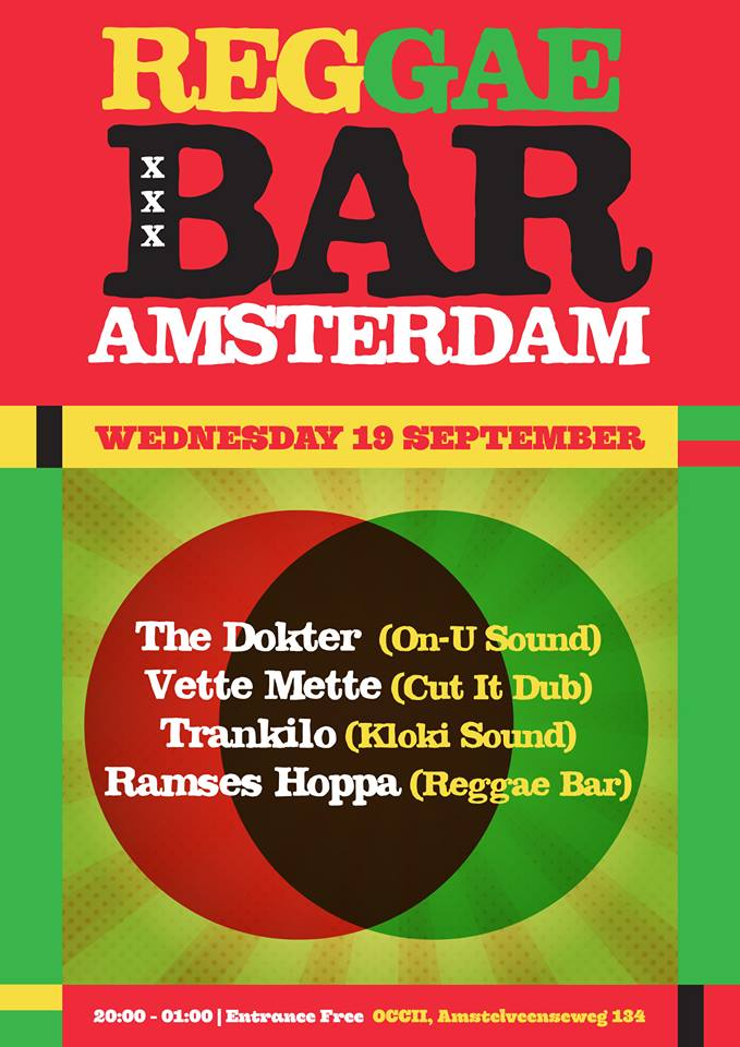 OCCII REGGAE BAR w/ The Dokter (On-U Sound) + Vette Mette (Cut-It-Dub) + Trankilo (KlokiSoundsystem) + Ramses Hoppa