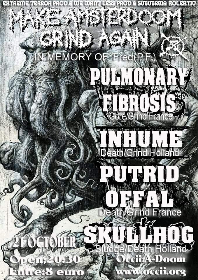 PULMONARY FIBROSIS (FR) + SKULLHOG + INHUME + PUTRID OFFAL (FR)