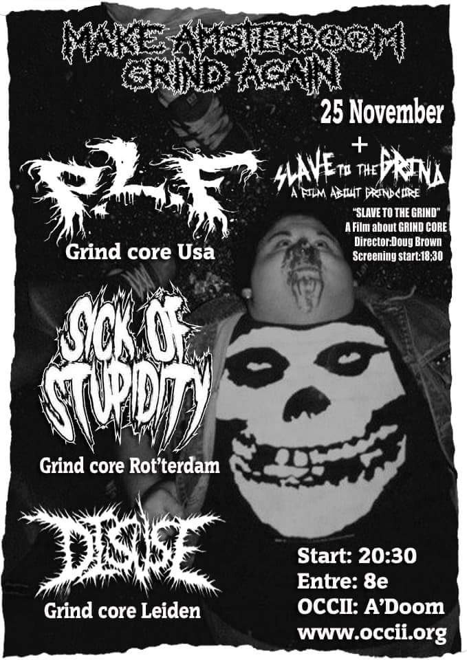 P.L.F. (US) + Sick Of Stupidity + Disuse + Slave To The Grind (film)