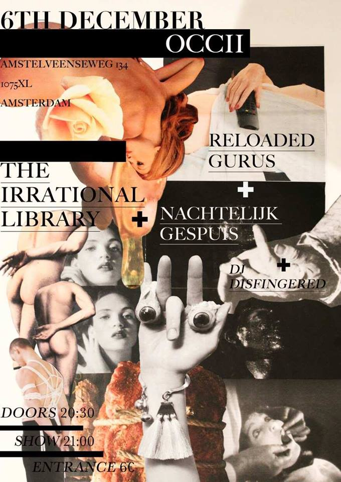 THE IRRATIONAL LIBRARY + RELOADED GURUS + NACHTLIJK GESPUIS + DJ DISFINGERED
