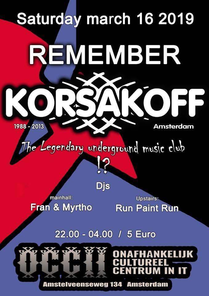 Remember KORSAKOFF w/ DJ's FRAN & MYRTHO + Run Paint Run