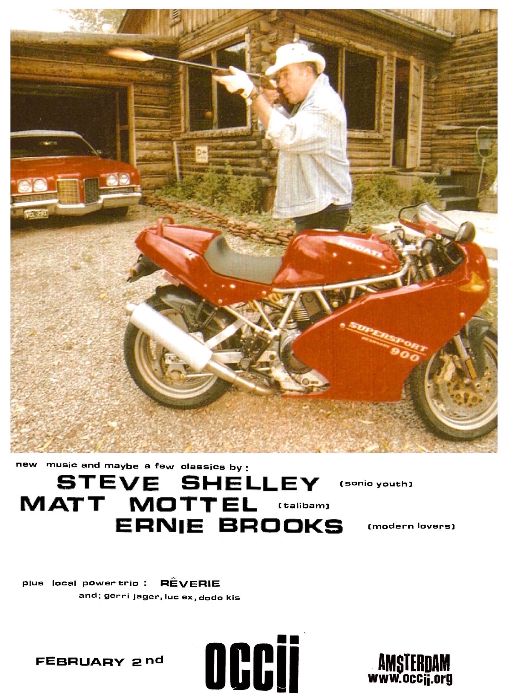 STEVE SHELLEY (Sonic Youth), ERNIE BROOKS (The Modern Lovers) & MATT MOTTEL (Talibam!) + RÊVERIE + DODÓ KIS, GERRIE JÄGER & LUC EX