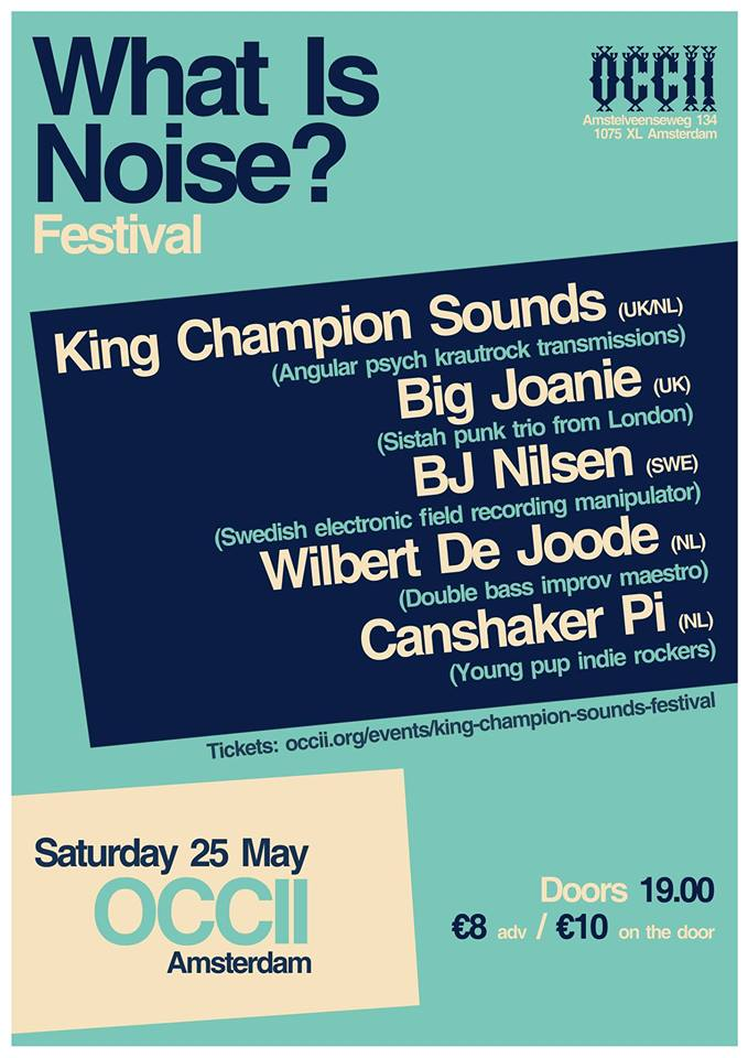 KING CHAMPION SOUNDS + WILBERT DE JOODE + BJ NILSEN + CANSHAKER PI