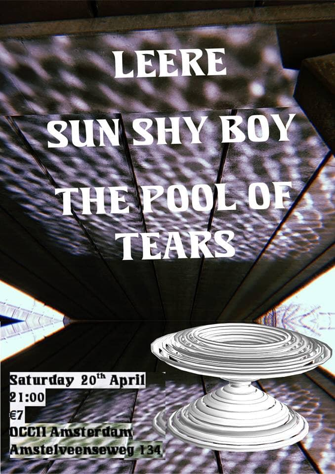 LEERE (RU/Berlin) + SUN SHY BOY + THE POOL OF TEARS - OCCII