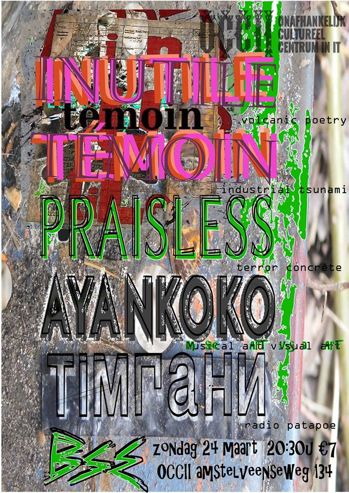 AYANKOKO (LAO/FR) + тимпани -TIMPAHN (ES) + BSE + Inutile Témoin (DE/FR)