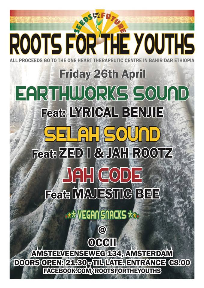 ROOTS FOR THE YOUTHS w/ EARTHWORKS SOUND feat. LYRICAL BENJIE + SELAH SOUND Feat. ZED I & JAH ROOTZ + JAH CODE Feat. MAJESTIC BEE