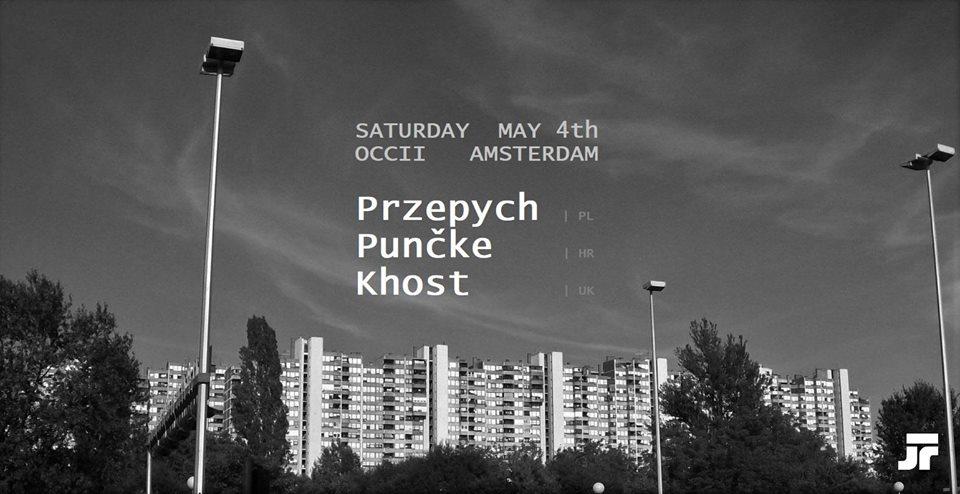 KHOST (UK) + PUNčKE (HR) + PRZEPYCH (PL)