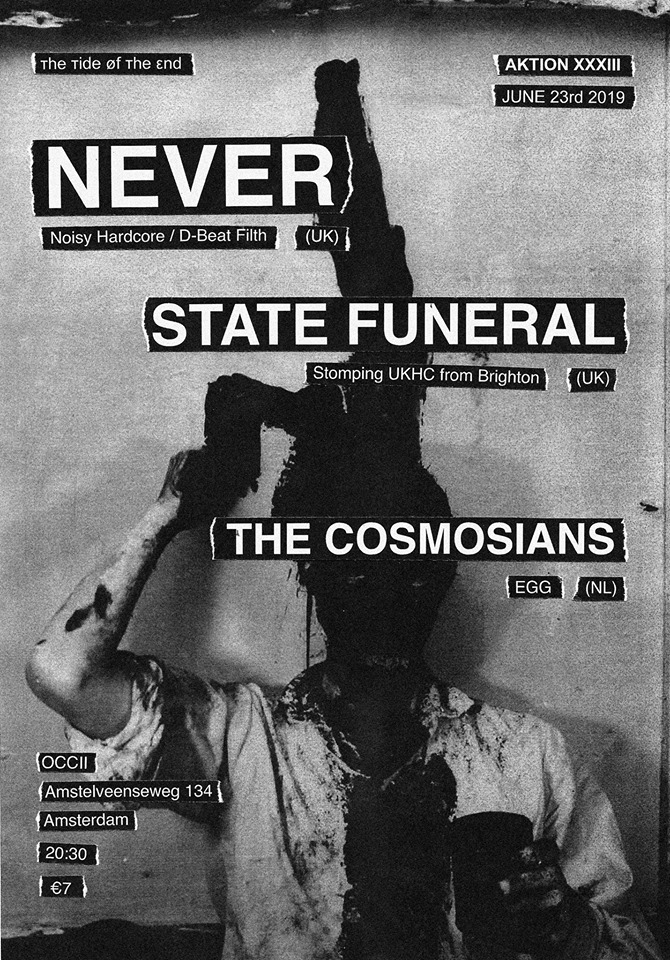 Aktion XXXlll [ттøтε] : NEVER (UK) + STATE FUNERAL (UK) + THE COSMOSIANS