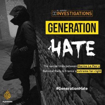 FILM: GENERATION HATE (I & II, Lee Sorrell, 2018)