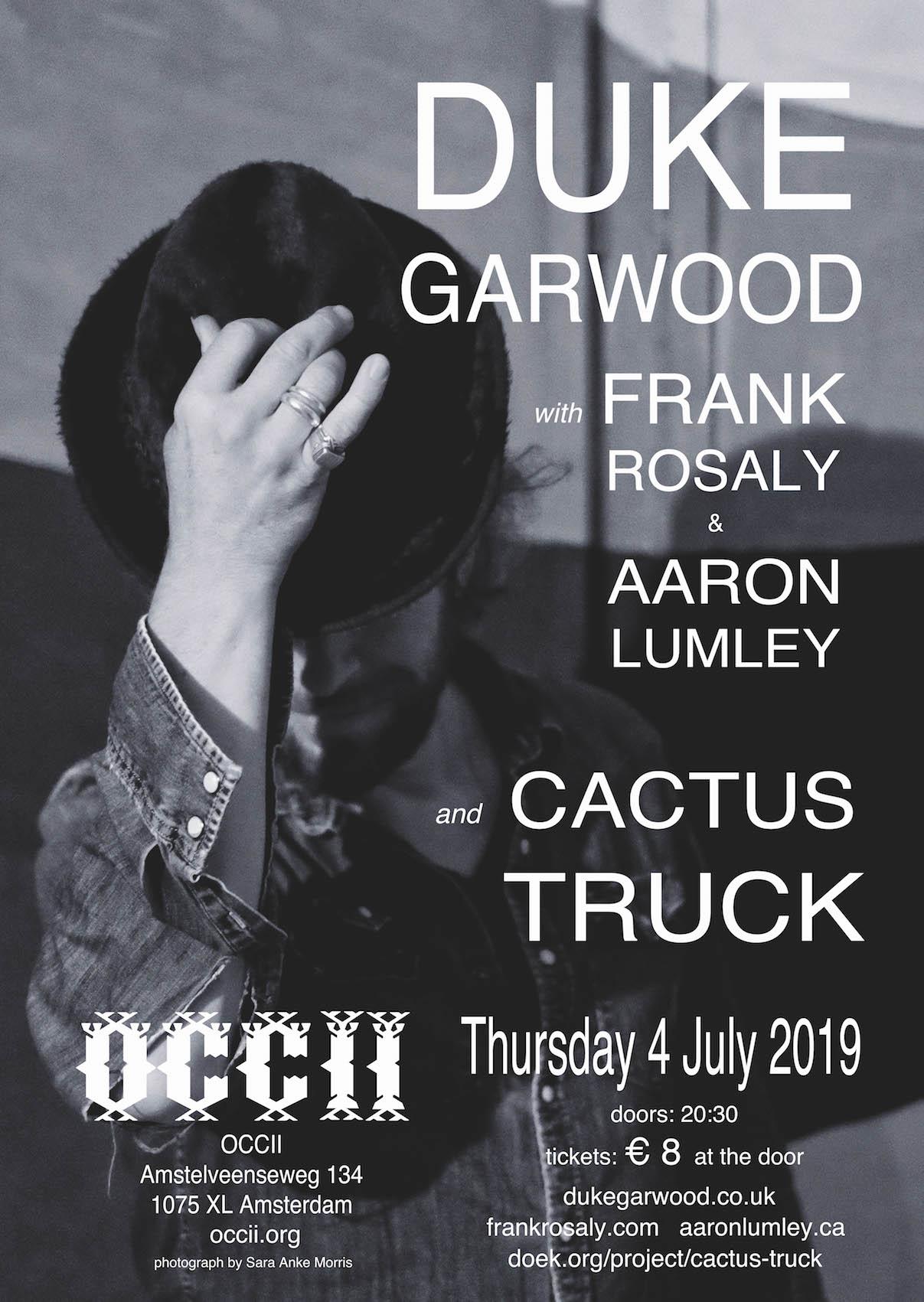 Duke Garwood (UK) w/ Frank Rosaly (US) & Aaron Lumley (CA) + CACTUS TRUCK