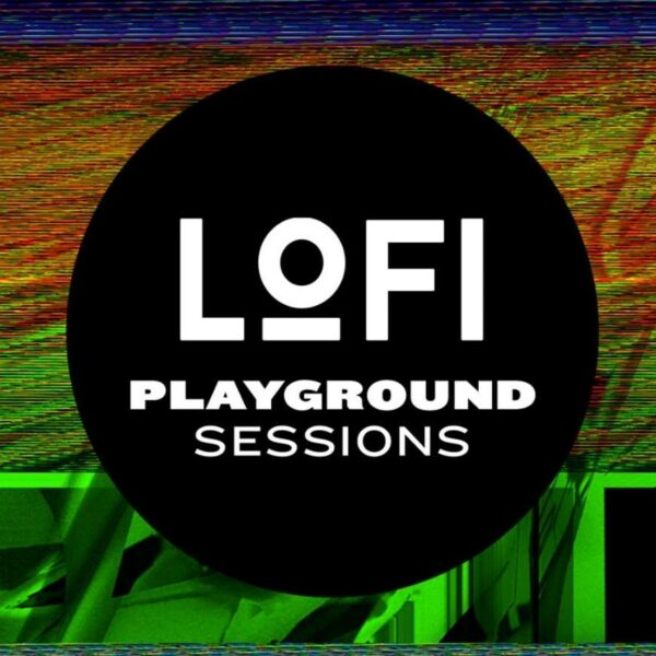 Lo-Fi Playground Sessions - Vol. 6
