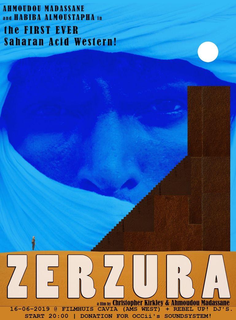 ZERZURA (NE, The FIRST EVER Saharan Acid Western!) + Dj SL'OCCii & Dj Papelón Kifesh