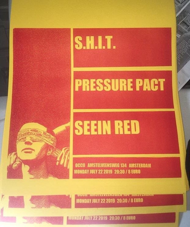 S.H.I.T. (CA) + PRESSURE PACT + SEEIN' RED