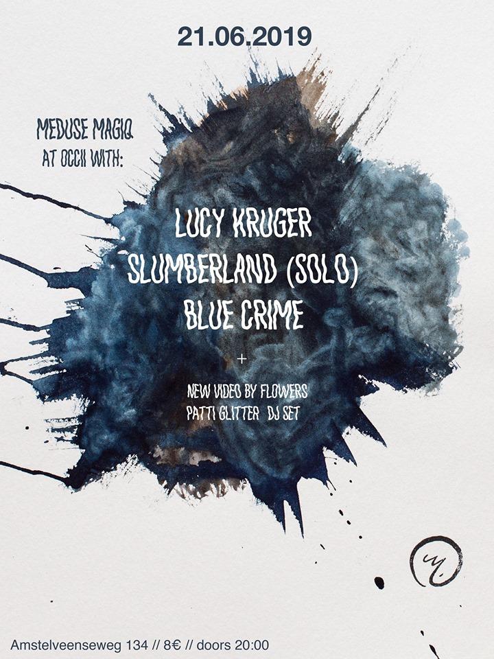 BLUE CRIME + SLUMBERLAND (Jochem Baelus, BE) + LUCY KRUGER (SA)