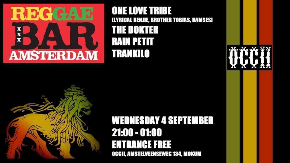REGGAE BAR w/ ONE LOVE TRIBE (Lyrical Benjie, Brother Tobias & Ramses) + THE DOKTER + RAIN PETIT + TRANKILO