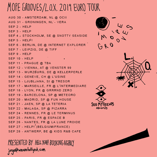 L.O.X. & MOPE GROOVES (See My Friends / Portland, Oregon, US)