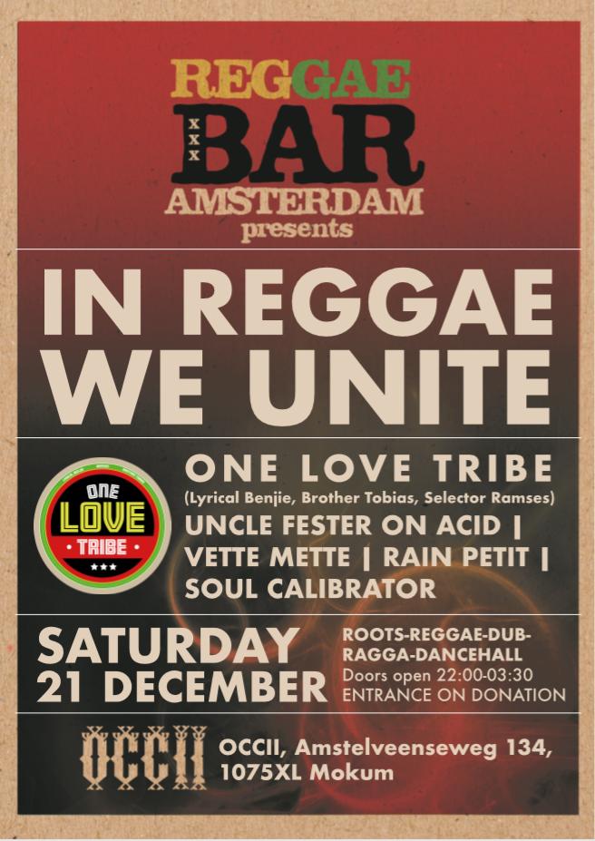 REGGAE BAR XL : In Reggae We Unite (vol.2) w/  ONE LOVE TRIBE (Lyrical Benjie, Brother Tobias, Selector Ramses) + UNCLE FESTER ON ACID + VETTE METTE + RAIN PETIT + SOUL CALIBRATOR