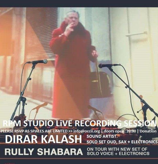 OCCii ON TOUR @ RPM STUDiO w/ RULLY SHABARA (ID, Senyawa/Zoo) + DIRAR KALASH (PS)