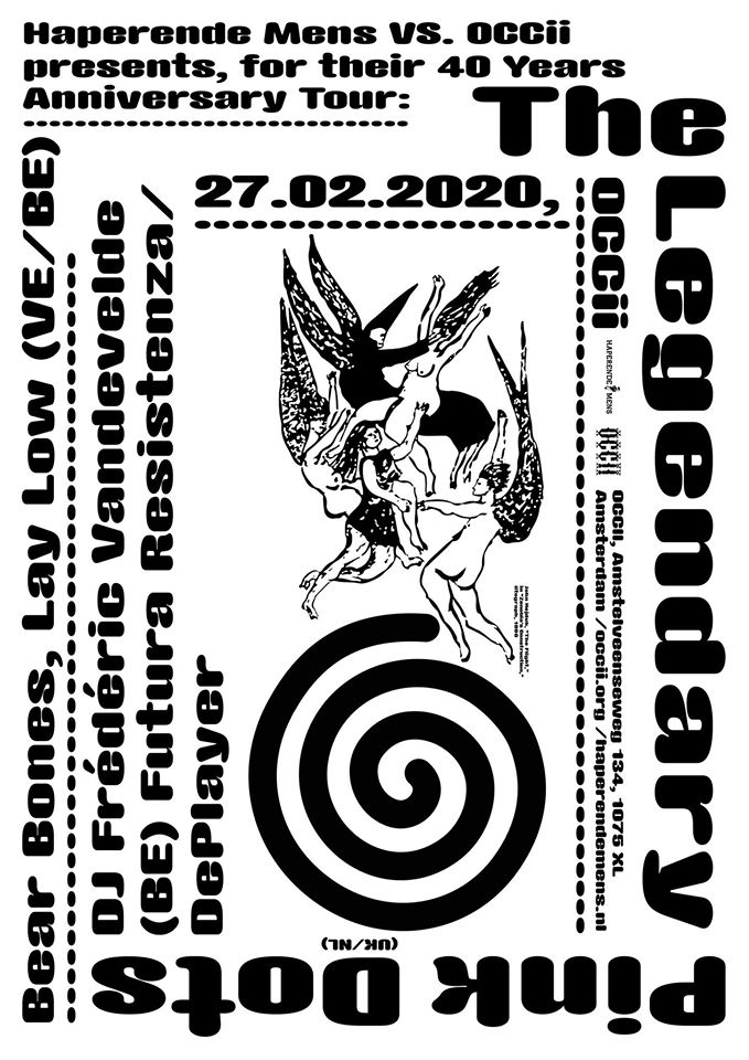 THE LEGENDARY PINK DOTS (UK/NL) + BEAR BONES, LAY LOW (VE/BE) + DJ Frédéric van de Velde (BE, Futura Resistenza/DePlayer)