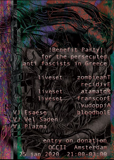 ★ Benefit Party ★ for Greek political prisoners ★ w/ ZOMBIEANT, RECIDIVE, ATAMATOR, FRANSCORE, VUDOPPIA, BLOODHOLE + MORE