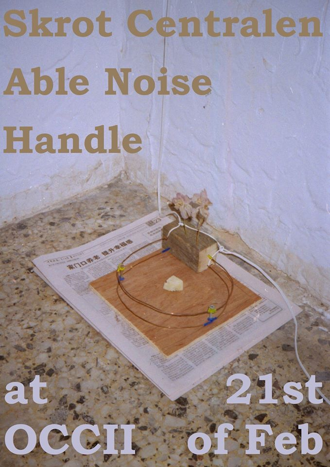 HANDLE (UK, ex-D.U.D.S.) + SKROT CENTRALEN (UK) + ABLE NOISE + DJ STEVE