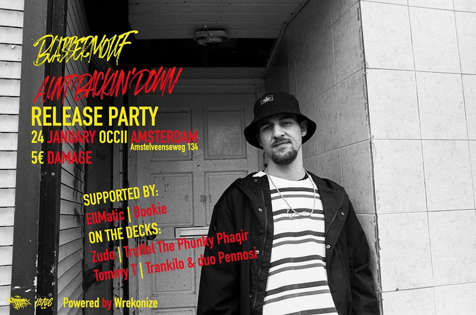 BlabberMouf : ''AINT BACKIN' DOWN'' album release party w/ EllMatic, Dookie + Zudo, Truffel The Phunky Phaqir, Tommy T, Trankilo & duo Pennosi