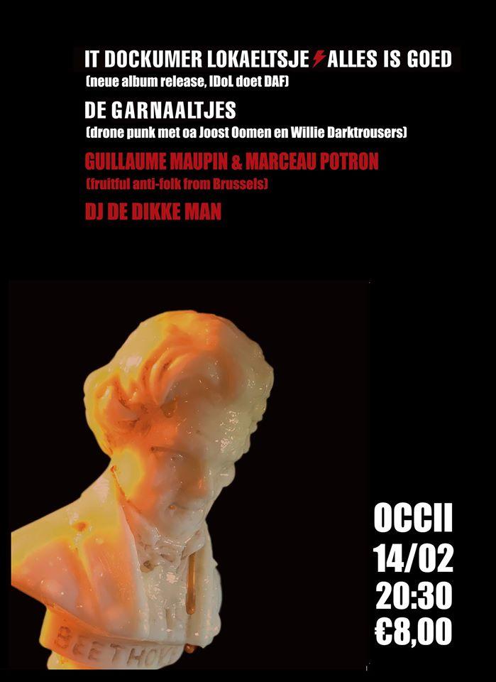 IT DOCKUMER LOKAELTSJE + DE GARNAALTJES + GUILLAUME MAUPIN & MARCEAU PORTRON (BRX) + DJ DE DIKKE MAN