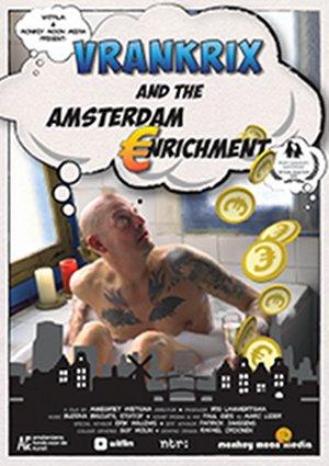 [POSTPONED] Vrankrix and the Amsterdam €nrichment (NL 2020)