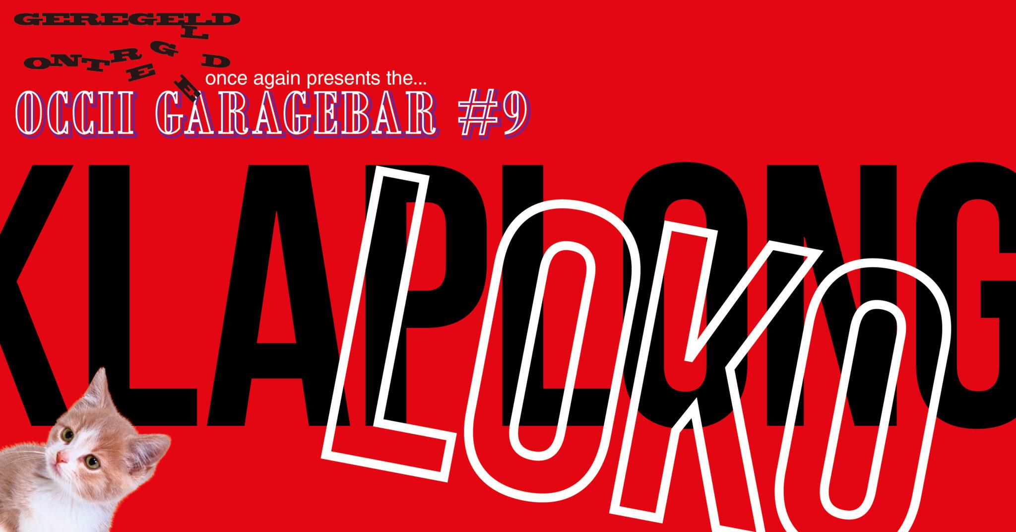 [POSTPONED!] GarageBar #9: Klaplong + LOKO